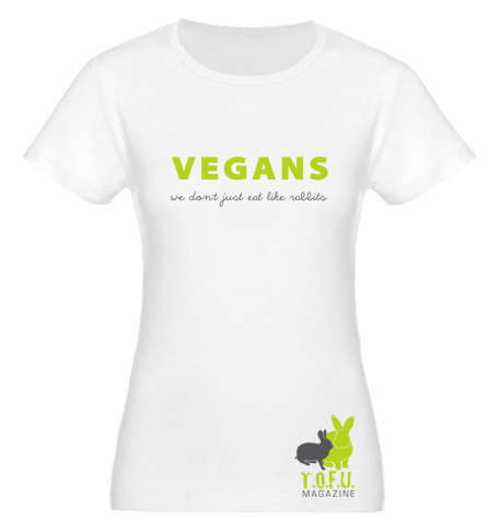 Vegans: We Don't Just Eat Like Rabbits shirt
