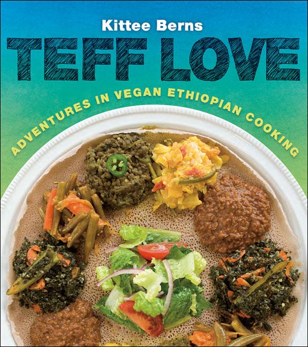 Cover for the vegan Ethiopian cookbook, Teff Love