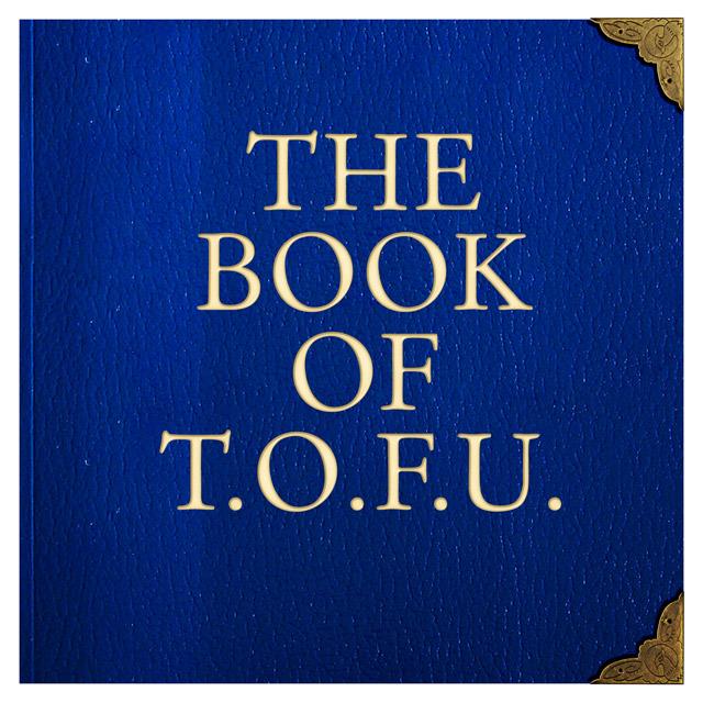 The Book of T.O.F.U. Cover