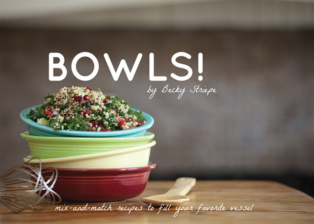 Cover for Becky Striepe's Bowls!