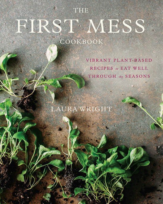 Cover for The First Mess Cookbook