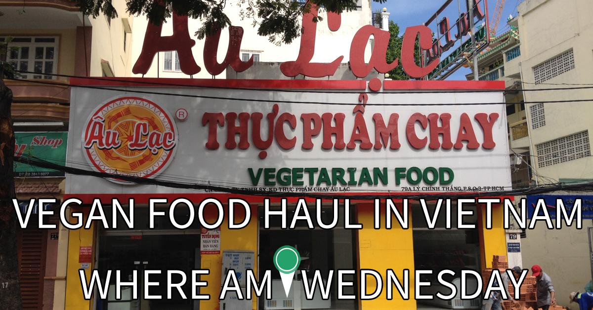 WAIW   Vegan Food Haul in Vietnam   T O F U  Magazine