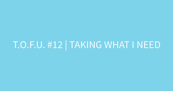 Cover for Taking What I Need